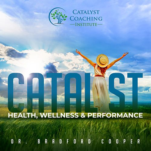 Catalyst - Health, Wellness & Performance Podcast