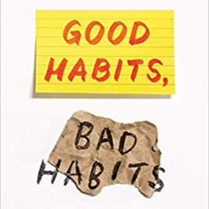 Good Habits, Bad Habits - Dr. Wendy Wood - Catalyst Podcast
