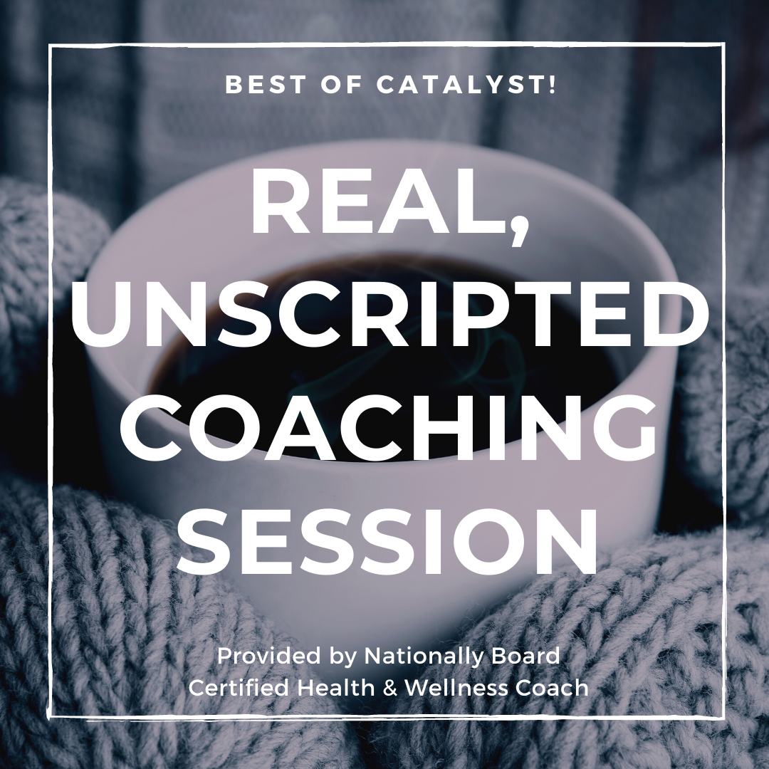 real-unscripted-coaching- session-catalyst-podcast