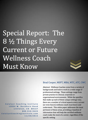 The 8 1/2 Things Every Current or Future Wellness Coach Must Know