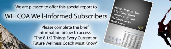 Free Special Report - The 8½ Things Every Wellness Coach Must Know